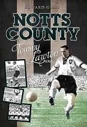 Notts County: The Tommy Lawton Era (Desert Island Football Histories)