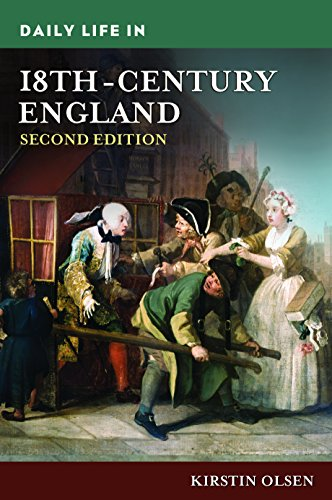 Daily Life in 18th-Century England, 2nd Edition (The Greenwood Press Daily Life Through History Series)