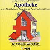 Apotheke (Tomus - Die fröhlichen Wörterbücher)