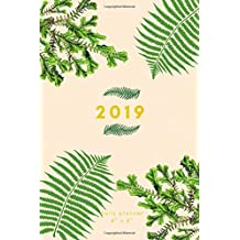 "2019 Daily Planner 4"" x 6"": Small Mini Ferns Calendar To Fit Purse & Pocket; Portable Monthly & Weekly Goals Journal With Quotes & Address Book; Includes US & UK Holidays; Dates From Jan - Dec 2019"