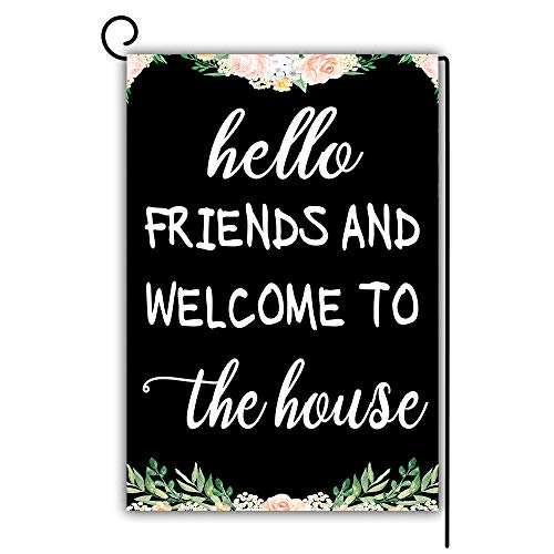 Artsbaba Hello Friends and Welcome to The House Garden Flag Decorative House Yard Flag Double Sided Flags Outdoors Lawn Weatherproof Polyester Fabric 12 inch x 18 inch