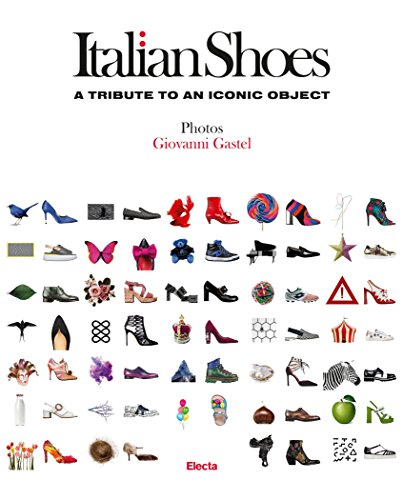 Image of Italian Shoes: A Tribute to an Iconic Object