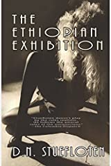 The Ethiopian Exhibition: Book One of the Mexico Trilogy Paperback