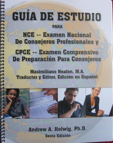 Guia de Estudio para NCE y CPCE (Spanish Edition) [Spiral-bound] [2012] (Author) Andrew A. Helwig