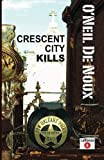 img - for Crescent City Kills (LaStanza New Orleans Police Novels) book / textbook / text book