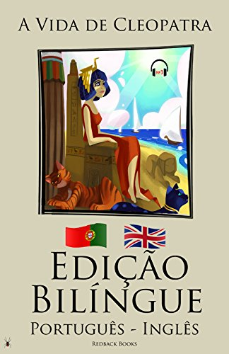 Aprenda Inglês - Edição Bilíngue - Audiolivro (Português - Inglês)  A Vida de Cleopatra