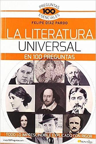 La Literatura Universal en 100 preguntas (Preguntas ...