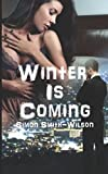 img - for Winter is Coming book / textbook / text book