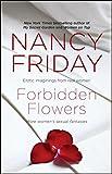 Forbidden Flowers: More Women's Sexual Fantasies