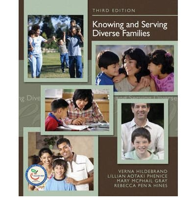 [ [ [ Knowing and Serving Diverse Families[ KNOWING AND SERVING DIVERSE FAMILIES ] By Hildebrand, Verna ( Author )Jul-01-2007 Paperback