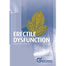 Erectile Dysfunction: Impotence and related health issues (Andrology Australia's Guides to Men's Health)