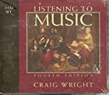 2-Cd Set for Wright's Listening to Music, 4th, Wright, Tony, 0534603742