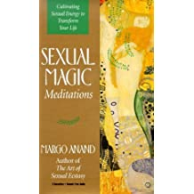 Sexual Magic Meditations by Margo Anand (1996-07-01)