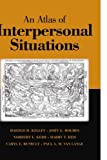 img - for An Atlas of Interpersonal Situations by Harold H. Kelley (2003-02-03) book / textbook / text book