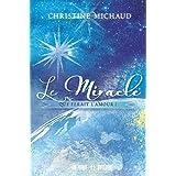 Le Miracle: Que ferait l'amour ! (Developpement Pers.)