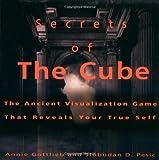 Secrets of the Cube, Annie Gottlieb and Slobodan D. Pesic, 0786882573