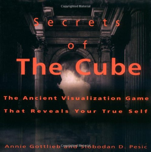 Secrets of the Cube: The Ancient Visualization Game That Reveals Your True Self
