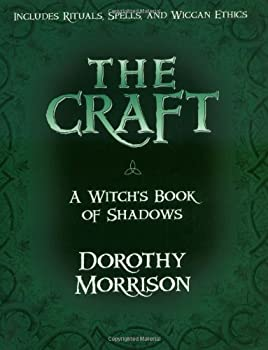 The Craft - A Witch's Book of Shadows 1567184464 Book Cover