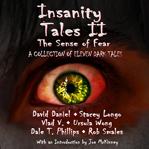 Insanity Tales II: The Sense of Fear