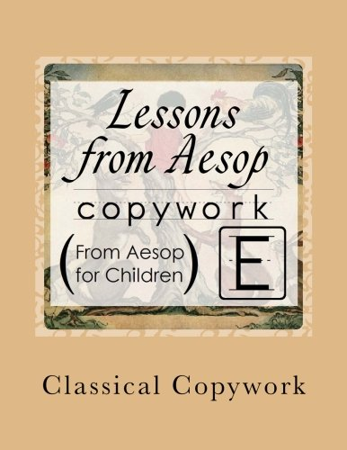 Lessons from Aesop: Elementary Print Copywork