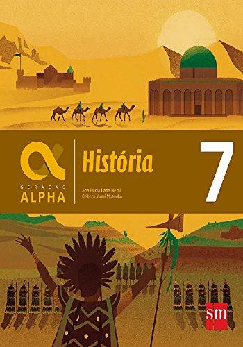 Geração Alpha. História - 7º Ano