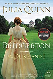 The Duke and I: The (Bridgertons Book 1)
