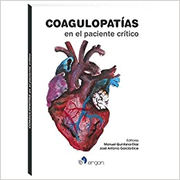 Coagulopatías En El Paciente Crítico por Manuel Quintana-díaz