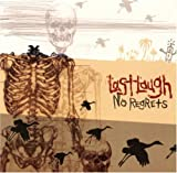 No Regrets by Last Laugh (2006-02-21)