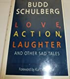 Love, Action, Laughter and Other Sad Tales, Budd Schulberg, 0394576195