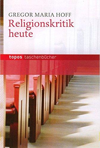 Religionskritik heute (Topos Taschenbücher)