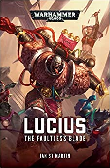 The Faultless Blade (Lucius the Eternal)
