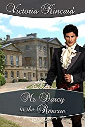 Mr. Darcy to the Rescue: A Pride and Prejudice Variation (Jane Austen Variations Book 3)