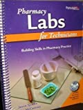 img - for Pharmacy Labs for Technicians: Text with eBook and Course Navigator book / textbook / text book