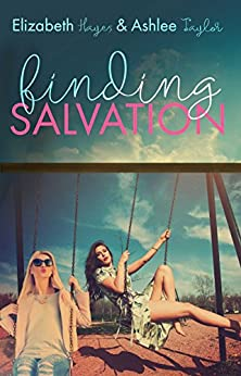 Finding Salvation (The Finding Series Book 1) by [Hayes, Elizabeth, Taylor, Ashlee]