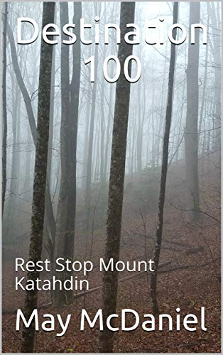 Pdf Outdoors Destination 100: Rest Stop Mount Katahdin