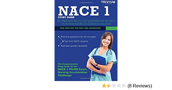 nace 1 study guide test prep and practice test questions for the rh amazon com nce exam study guide nace 1 exam study guide