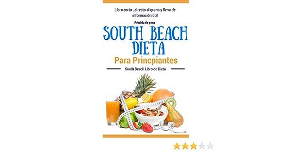 Recetas Dieta: South Beach - Dieta South Beach para principiantes (Dietas para perder peso para mujeres y hombres nº 1) (Spanish Edition) - Kindle edition ...