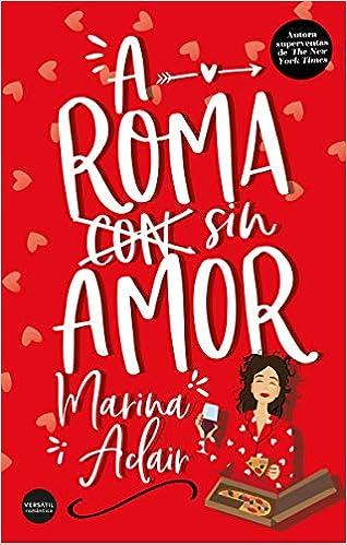 A Roma sin amor de Adair Marina