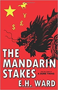 The Mandarin Stakes by E.H. Ward (2015-02-26)