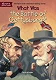 img - for What Was the Battle of Gettysburg? book / textbook / text book