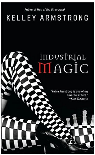Industrial Magic (Women of the Otherworld)