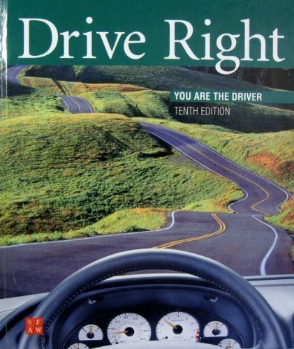 Edition Driver (Drive Right: You Are the Driver, 10th)