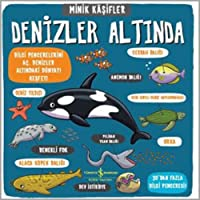 Minik Kaşifler - Denizler Altında (Ciltli): 30'dan Fazla Bilgi Penceresi!