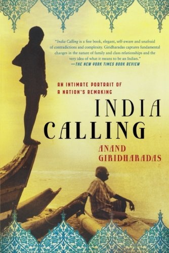 Cover of India Calling: An Intimate Portrait of a Nation's Remaking