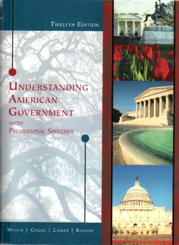 Understanding American Government with Presidential Speeches, 12th Edition