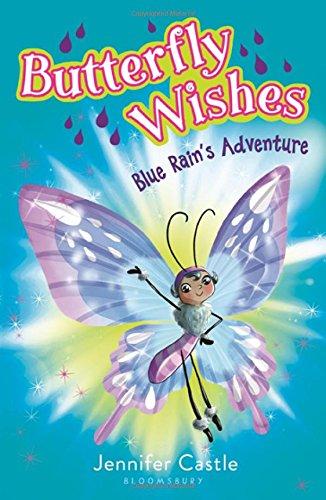 Read Online Butterfly Wishes 3: Blue Rain's Adventure pdf