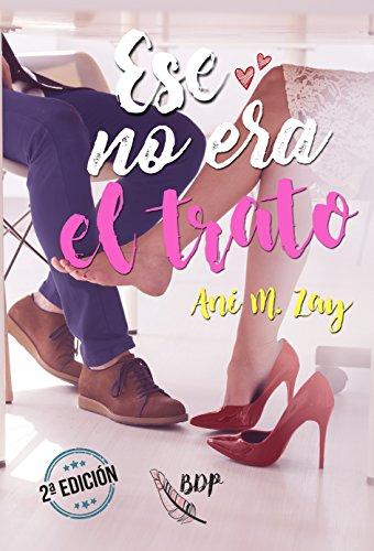 Ese no era el trato (Spanish Edition)