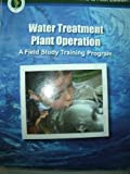 Water Treatment Plant Operation, Volume 2, Office of Water Programs, 1593710364