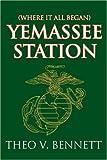 Yemassee Station, Theo Bennett, 0595396720