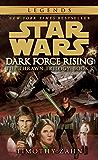 Dark Force Rising: Star Wars Legends (The Thrawn Trilogy) (Star Wars: The Thrawn Trilogy Book 2)